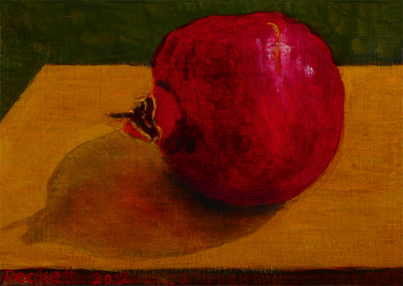 "Pomegranate   5"" x 7"" Oil on Belgian Linen on Panel 2012"